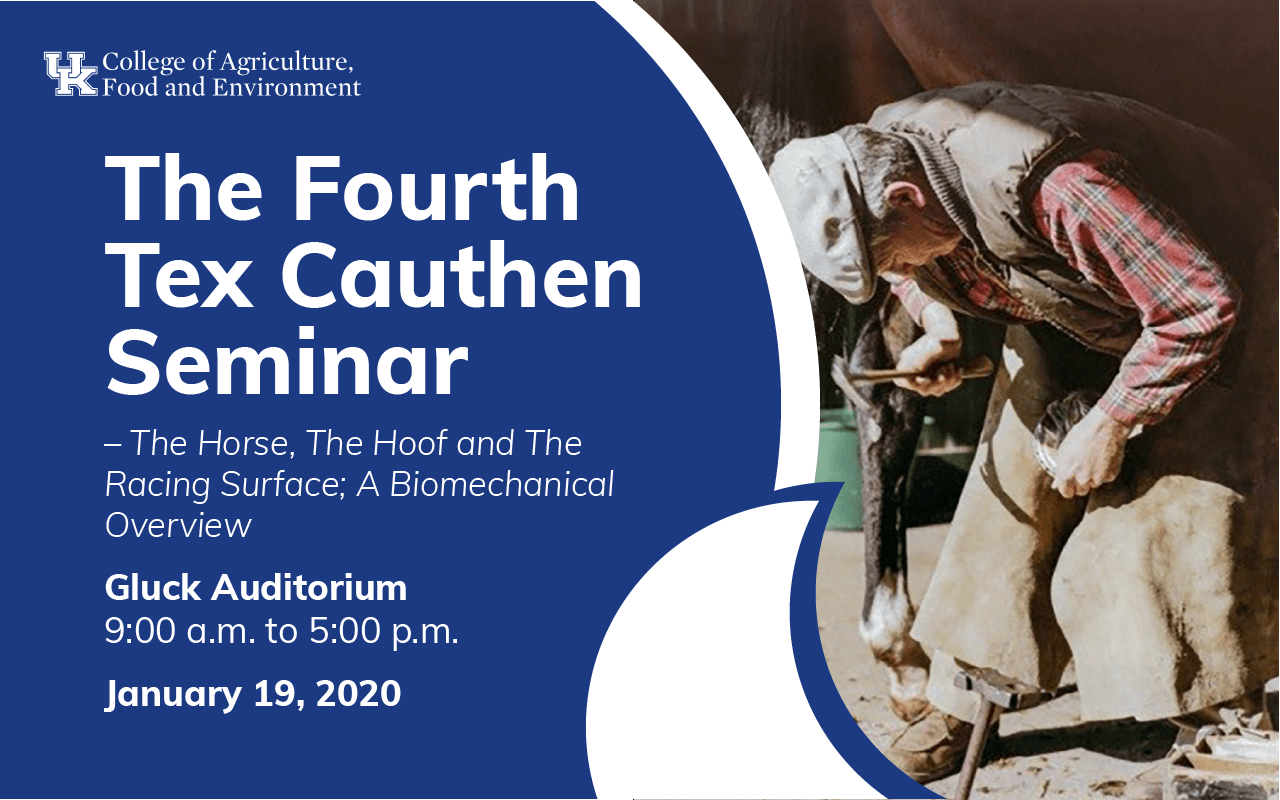The Fourth Tex Cauthen Seminar – The Horse, The Hoof and The Racing Surface; A Biomechanical Overview